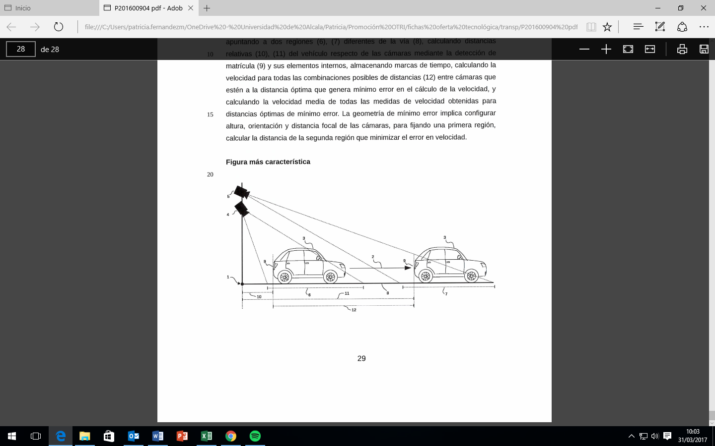 Procedure for measuring the speed of motor vehicles in the short section, with minimum error geometry, using 2 cameras and artificial vision algorithms.